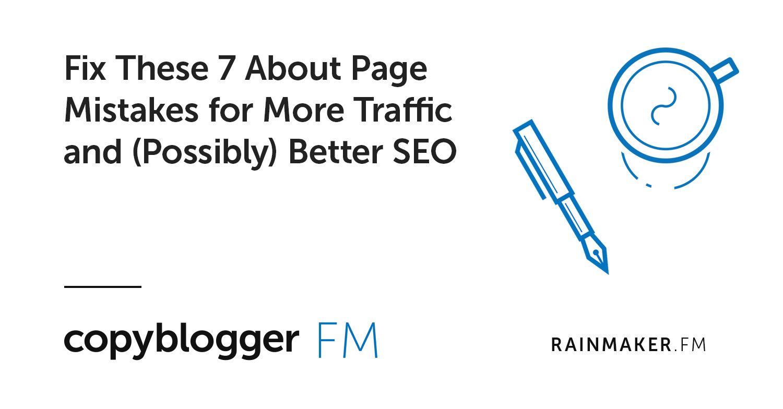 Risolvi questi 7 errori di pagina riguardo a più traffico e (possibilmente) migliore SEO