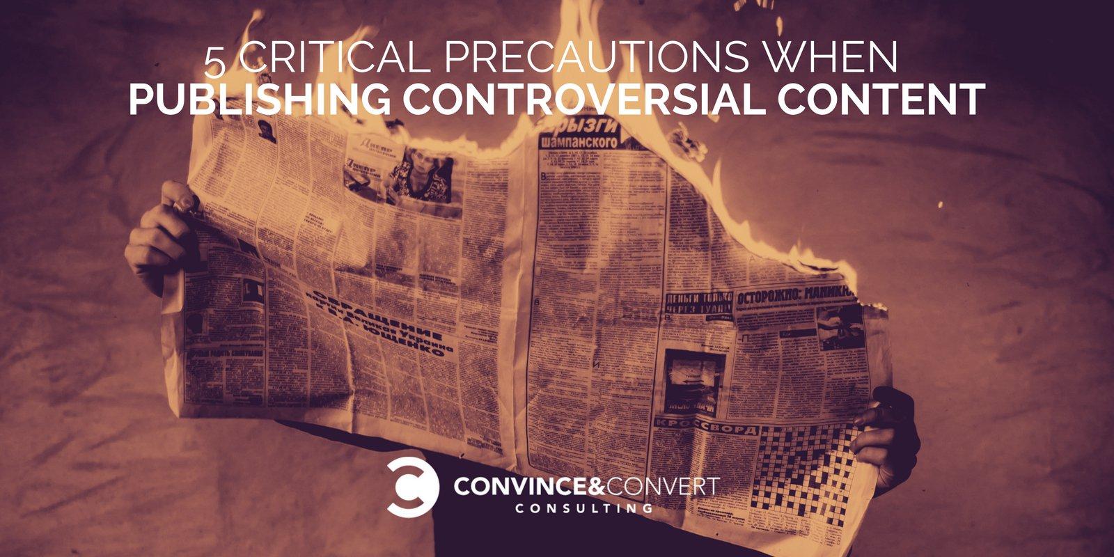 5 Precauzioni critiche durante la pubblicazione di contenuti controversi
