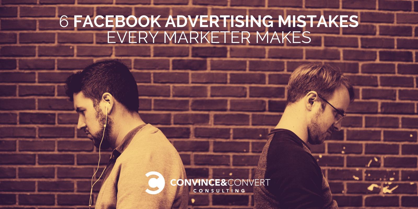 6 Errori di pubblicità su Facebook Ogni Marketer fa