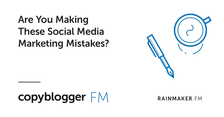Stai facendo questi errori di social media marketing?