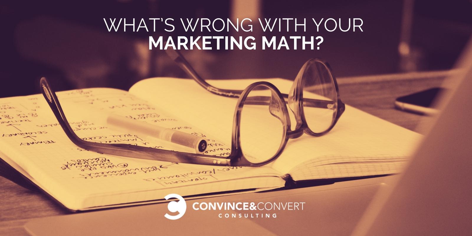 Cosa c'è di sbagliato con il tuo marketing Math