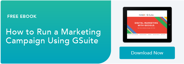 """How to Run a Marketing Campaign with GSuite"""" align=""""middle"""