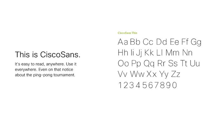 "cisco-sans-typography ""width ="" 690 ""style ="" width: 690px; ""srcset ="" https://blog.hubspot.com/hs-fs/hubfs/cisco-sans-typography.png?t=1537726129730&width= 345 & name = cisco-sans-typography.png 345w, https://blog.hubspot.com/hs-fs/hubfs/cisco-sans-typography.png?t=1537726129730&width=690&name=cisco-sans-typography.png 690w, https://blog.hubspot.com/hs-fs/hubfs/cisco-sans-typography.png?t=1537726129730&width=1035&name=cisco-sans-typography.png 1035w, https://blog.hubspot.com/hs -fs / hubfs / cisco-sans-typography.png? t = 1537726129730 & width = 1380 & name = cisco-sans-typography.png 1380w, https://blog.hubspot.com/hs-fs/hubfs/cisco-sans-typography. png? t = 1537726129730 & width = 1725 & name = cisco-sans-typography.png 1725w, https://blog.hubspot.com/hs-fs/hubfs/cisco-sans-typography.png?t=1537726129730&width=2070&name=cisco-sans -typography.png 2070w ""sizes ="" (larghezza massima: 690 px) 100vw, 690 px"