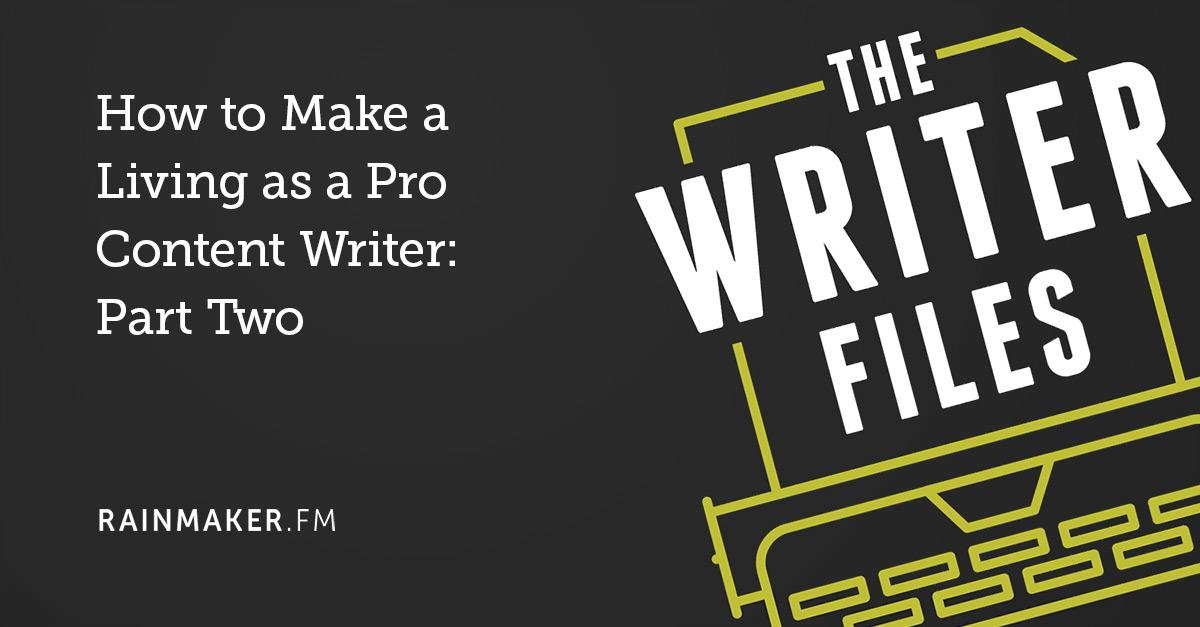 Come fare una vita come scrittore di contenuti Pro: seconda parte