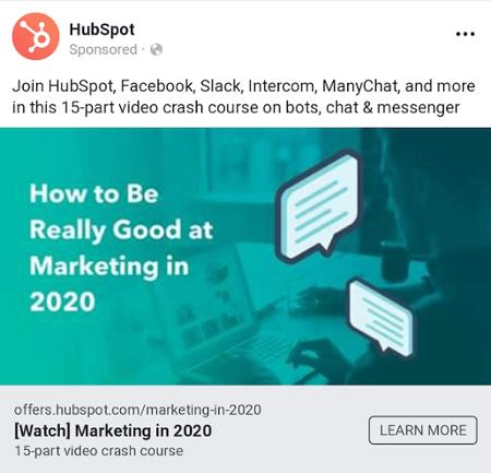 """Facebook Network Annuncio nativo di HubSpot che offre un corso su come essere veramente bravo nel marketing nel 2020 """"width ="""" 450 """"style ="""" width: 450px; blocco di visualizzazione; margin-left: auto; margin-right: auto; """"srcset ="""" https://blog.hubspot.com/hs-fs/hubfs/facebook-network-native-ad-hubspot.png?t=1539163754055&width=225&name=facebook-network-native- ad-hubspot.png 225w, https://blog.hubspot.com/hs-fs/hubfs/facebook-network-native-ad-hubspot.png?t=1539163754055&width=450&name=facebook-network-native-ad-hubspot .png 450w, https://blog.hubspot.com/hs-fs/hubfs/facebook-network-native-ad-hubspot.png?t=1539163754055&width=675&name=facebook-network-native-ad-hubspot.png 675w , https://blog.hubspot.com/hs-fs/hubfs/facebook-network-native-ad-hubspot.png?t=1539163754055&width=900&name=facebook-network-native-ad-hubspot.png 900w, https: //blog.hubspot.com/hs-fs/hubfs/facebook-network-native-ad-hubspot.png?t=1539163754055&width=1125&name=facebook-network-native-ad-hubspot.png 1125w, https: // blog .hubspot.com / hs-fs / hubfs / facebook-network-native-ad-hubspot.png? t = 1539163754055 & width = 1350 & name = facebook-network-native-ad-hubspot.png 1350w """"sizes ="""" (larghezza massima: 450px) 100vw, 450px"""