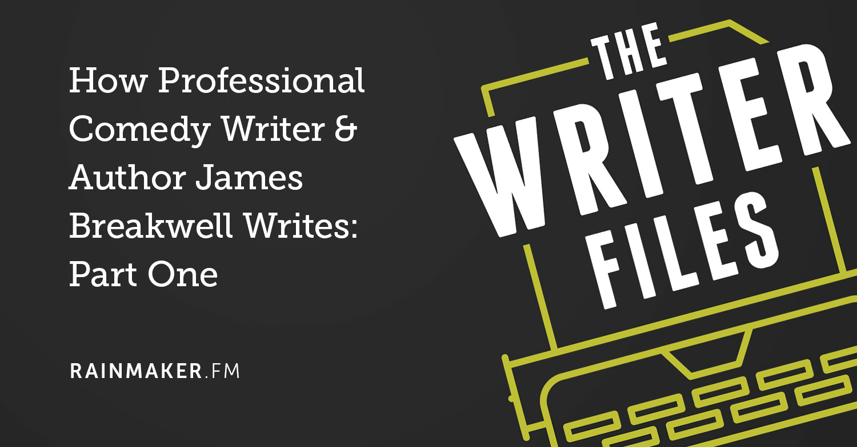 Come scrittore e autore di fumetti professionisti James Breakwell scrive: prima parte