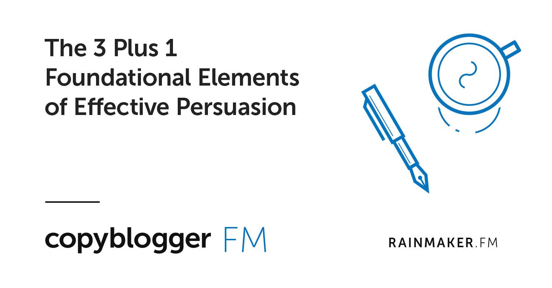 I 3 Plus 1 Elementi fondamentali di persuasione efficace
