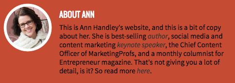 "La biografia professionale di Ann Handley sul suo sito web personale ""width ="" 640 ""style ="" width: 640px; ""srcset ="" https://blog.hubspot.com/hs-fs/hubfs/ann-handley-website-bio.png ? width = 320 & name = ann-handley-website-bio.png 320w, https://blog.hubspot.com/hs-fs/hubfs/ann-handley-website-bio.png?width=640&name=ann-handley- website-bio.png 640w, https://blog.hubspot.com/hs-fs/hubfs/ann-handley-website-bio.png?width=960&name=ann-handley-website-bio.png 960w, https: //blog.hubspot.com/hs-fs/hubfs/ann-handley-website-bio.png?width=1280&name=ann-handley-website-bio.png 1280w, https://blog.hubspot.com/hs -fs / hubfs / ann-handley-website-bio.png? width = 1600 & name = ann-handley-website-bio.png 1600w, https://blog.hubspot.com/hs-fs/hubfs/ann-handley- website-bio.png? width = 1920 & name = ann-handley-website-bio.png 1920w ""sizes ="" (larghezza massima: 640px) 100vw, 640px"