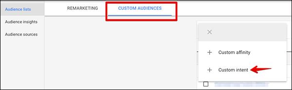 "Under Custom Audiences chose to create a custom intent audience"" width=""600"" height=""186"