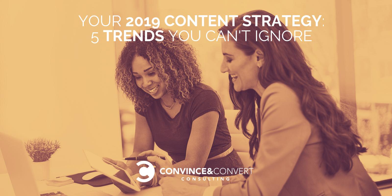 La tua strategia per i contenuti del 2019: 5 tendenze che non puoi ignorare