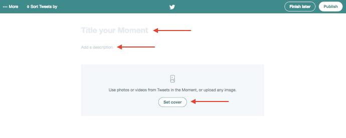 """Campi per scegliere un titolo, una descrizione e una foto di copertina per un nuovo momento Twitter """"srcset ="""" https://blog.hubspot.com/hs-fs/hubfs/twitter-moment-title-description-cover-photo.jpg? width = 345 & name = twitter-momento-titolo-descrizione-copertina-foto.jpg 345w, https://blog.hubspot.com/hs-fs/hubfs/twitter-moment-title-description-cover-photo.jpg?width = 690 & name = twitter-momento-titolo-descrizione-copertina-foto.jpg 690w, https://blog.hubspot.com/hs-fs/hubfs/twitter-moment-title-description-cover-photo.jpg?width= 1035 & name = twitter-momento-titolo-descrizione-copertina-foto.jpg 1035w, https://blog.hubspot.com/hs-fs/hubfs/twitter-moment-title-description-cover-photo.jpg?width=1380&name = twitter-moment-title-description-cover-photo.jpg 1380w, https://blog.hubspot.com/hs-fs/hubfs/twitter-moment-title-description-cover-photo.jpg?width=1725&name= twitter-moment-title-description-cover-photo.jpg 1725w, https://blog.hubspot.com/hs-fs/hubfs/twitter-moment-title-description-cover-photo.jpg?width=2070&name=twitter -moment-titolo-de scription-cover-photo.jpg 2070w """"sizes ="""" (larghezza massima: 690 px) 100vw, 690 px"""