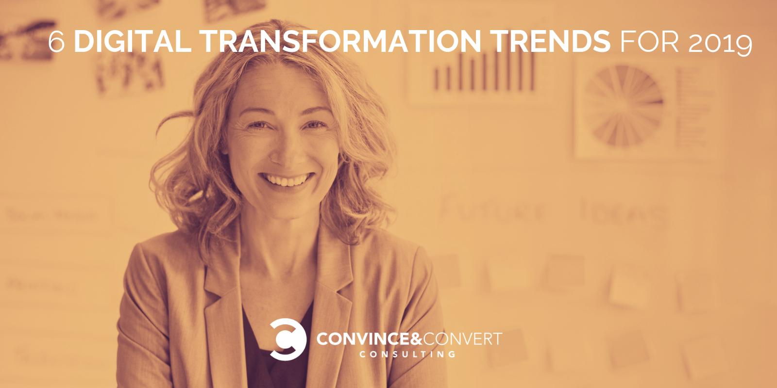 6 Tendenze di trasformazione digitale per il 2019