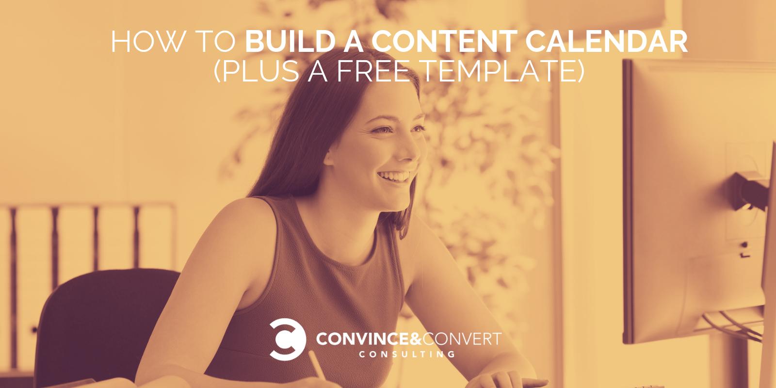 Come costruire un calendario di contenuti (più un modello gratuito)