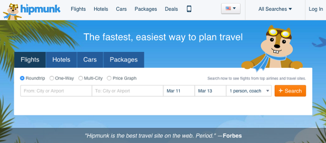 """Hipmunk flights and hotel bookings CTA form"""" title=""""hipmunk-cta.png"""" width=""""669"""" height=""""295"""" srcset=""""https://blog.hubspot.com/hs-fs/hubfs/hipmunk-cta.png?width=335&height=148&name=hipmunk-cta.png 335w, https://blog.hubspot.com/hs-fs/hubfs/hipmunk-cta.png?width=669&height=295&name=hipmunk-cta.png 669w, https://blog.hubspot.com/hs-fs/hubfs/hipmunk-cta.png?width=1004&height=443&name=hipmunk-cta.png 1004w, https://blog.hubspot.com/hs-fs/hubfs/hipmunk-cta.png?width=1338&height=590&name=hipmunk-cta.png 1338w, https://blog.hubspot.com/hs-fs/hubfs/hipmunk-cta.png?width=1673&height=738&name=hipmunk-cta.png 1673w, https://blog.hubspot.com/hs-fs/hubfs/hipmunk-cta.png?width=2007&height=885&name=hipmunk-cta.png 2007w"""" sizes=""""(max-width: 669px) 100vw, 669px"""
