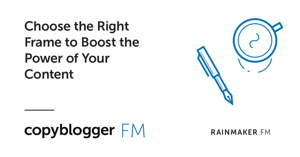 Scegli la cornice giusta per aumentare la potenza dei tuoi contenuti