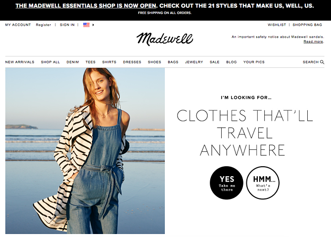 """Madewell clothes shopping call to action buttons"""" title=""""madewell-cta.png"""" width=""""669"""" height=""""479"""" srcset=""""https://blog.hubspot.com/hs-fs/hubfs/madewell-cta.png?width=335&height=240&name=madewell-cta.png 335w, https://blog.hubspot.com/hs-fs/hubfs/madewell-cta.png?width=669&height=479&name=madewell-cta.png 669w, https://blog.hubspot.com/hs-fs/hubfs/madewell-cta.png?width=1004&height=719&name=madewell-cta.png 1004w, https://blog.hubspot.com/hs-fs/hubfs/madewell-cta.png?width=1338&height=958&name=madewell-cta.png 1338w, https://blog.hubspot.com/hs-fs/hubfs/madewell-cta.png?width=1673&height=1198&name=madewell-cta.png 1673w, https://blog.hubspot.com/hs-fs/hubfs/madewell-cta.png?width=2007&height=1437&name=madewell-cta.png 2007w"""" sizes=""""(max-width: 669px) 100vw, 669px"""