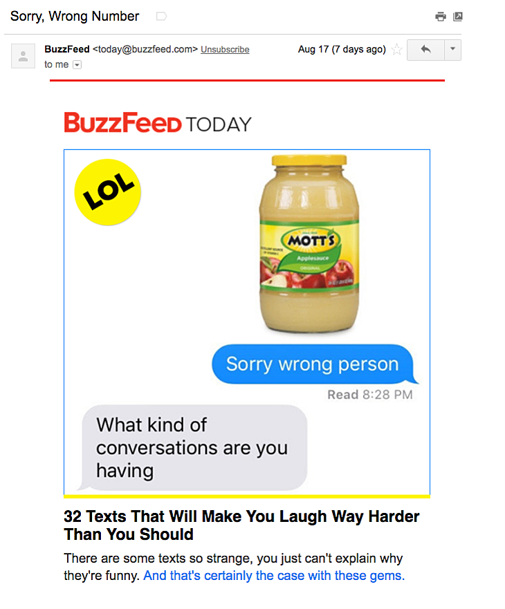 "Esempio di campagna di marketing via email di BuzzFeed Today ""width ="" 730 ""height ="" 881 ""srcset ="" https://blog.hubspot.com/hs-fs/hubfs/buzzfeed-email-example.png?width=365&height=441&name = buzzfeed-email-example.png 365w, https://blog.hubspot.com/hs-fs/hubfs/buzzfeed-email-example.png?width=730&height=881&name=buzzfeed-email-example.png 730w, https : //blog.hubspot.com/hs-fs/hubfs/buzzfeed-email-example.png? width = 1095 & height = 1322 & name = buzzfeed-email-example.png 1095w, https://blog.hubspot.com/hs- fs / hubfs / buzzfeed-email-example.png? width = 1460 & height = 1762 & name = buzzfeed-email-example.png 1460w, https://blog.hubspot.com/hs-fs/hubfs/buzzfeed-email-example.png ? width = 1825 & height = 2203 & name = buzzfeed-email-example.png 1825w, https://blog.hubspot.com/hs-fs/hubfs/buzzfeed-email-example.png?width=2190&height=2643&name=buzzfeed-email- example.png 2190w ""sizes ="" (larghezza massima: 730px) 100vw, 730px"