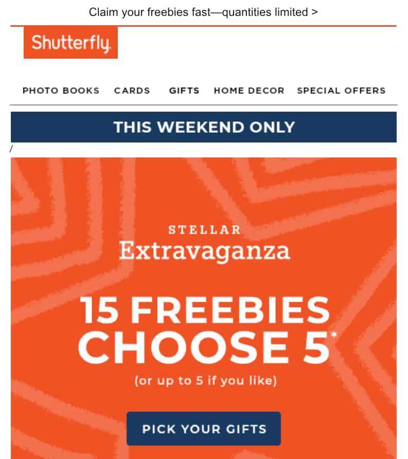 "Shutterfly Freebie Email con oggetto ""Hot freebie alert! 15 omaggi, scegli 5."" ""width ="" 793 ""style ="" width: 793px; ""srcset ="" https://blog.hubspot.com/hs- fs / hubfs / Shutterfly% 20Freebie% 20Email.jpg? width = 397 & name = Shutterfly% 20Freebie% 20Email.jpg 397w, https://blog.hubspot.com/hs-fs/hubfs/Shutterfly%20Freebie%20Email.jpg?width = 793 & name = Shutterfly% 20Freebie% 20Email.jpg 793w, https://blog.hubspot.com/hs-fs/hubfs/Shutterfly%20Freebie%20Email.jpg?width=1190&name=Shutterfly%20Freebie%20Email.jpg 1190w, https : //blog.hubspot.com/hs-fs/hubfs/Shutterfly%20Freebie%20Email.jpg? width = 1586 & name = Shutterfly% 20Freebie% 20Email.jpg 1586w, https://blog.hubspot.com/hs-fs/ hubfs / Shutterfly% 20Freebie% 20Email.jpg? width = 1983 & name = Shutterfly% 20Freebie% 20Email.jpg 1983w, https://blog.hubspot.com/hs-fs/hubfs/Shutterfly%20Freebie%20Email.jpg?width=2379&name = Shutterfly% 20 Freebie% 20Email.jpg 2379w ""sizes ="" (larghezza massima: 793px) 100vw, 793px"