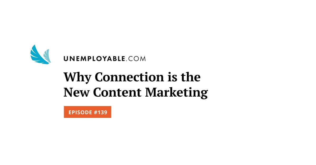 Perché Connection è il nuovo Content Marketing
