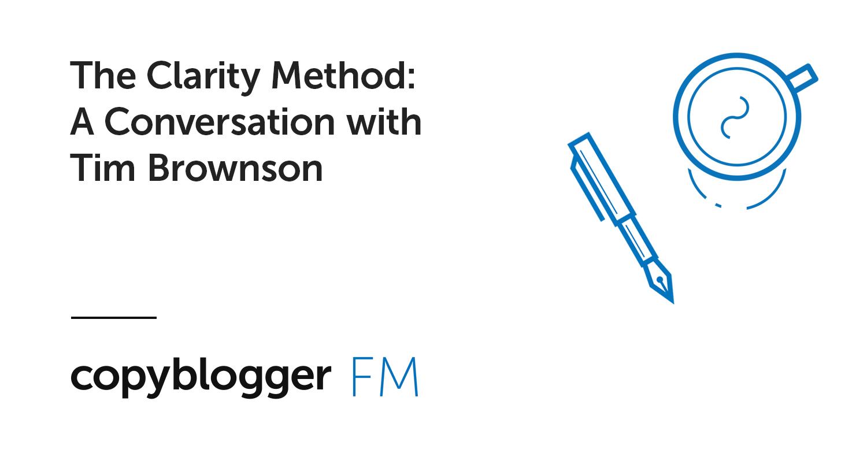 Il metodo di chiarezza: una conversazione con Tim Brownson