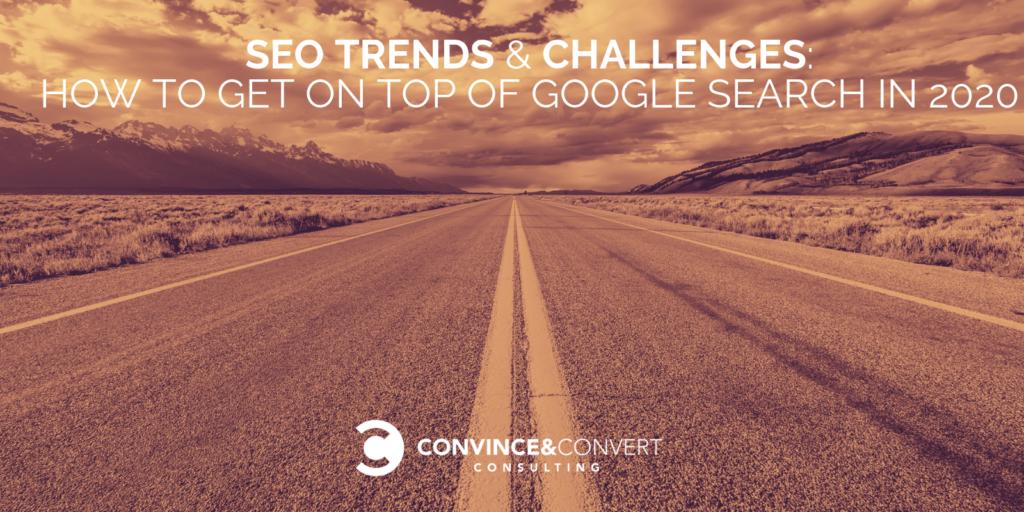 Tendenze e sfide SEO: come accedere a Ricerca Google nel 2020