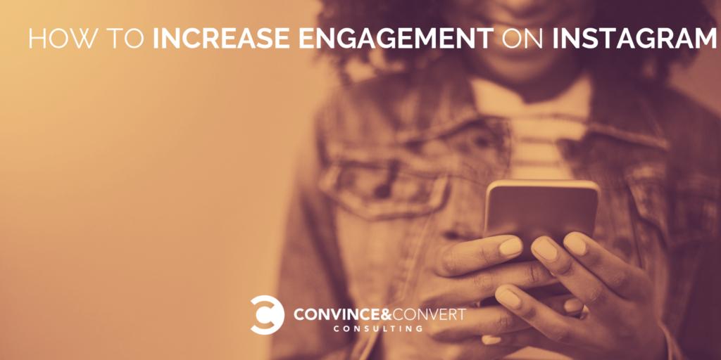 Come aumentare il coinvolgimento su Instagram