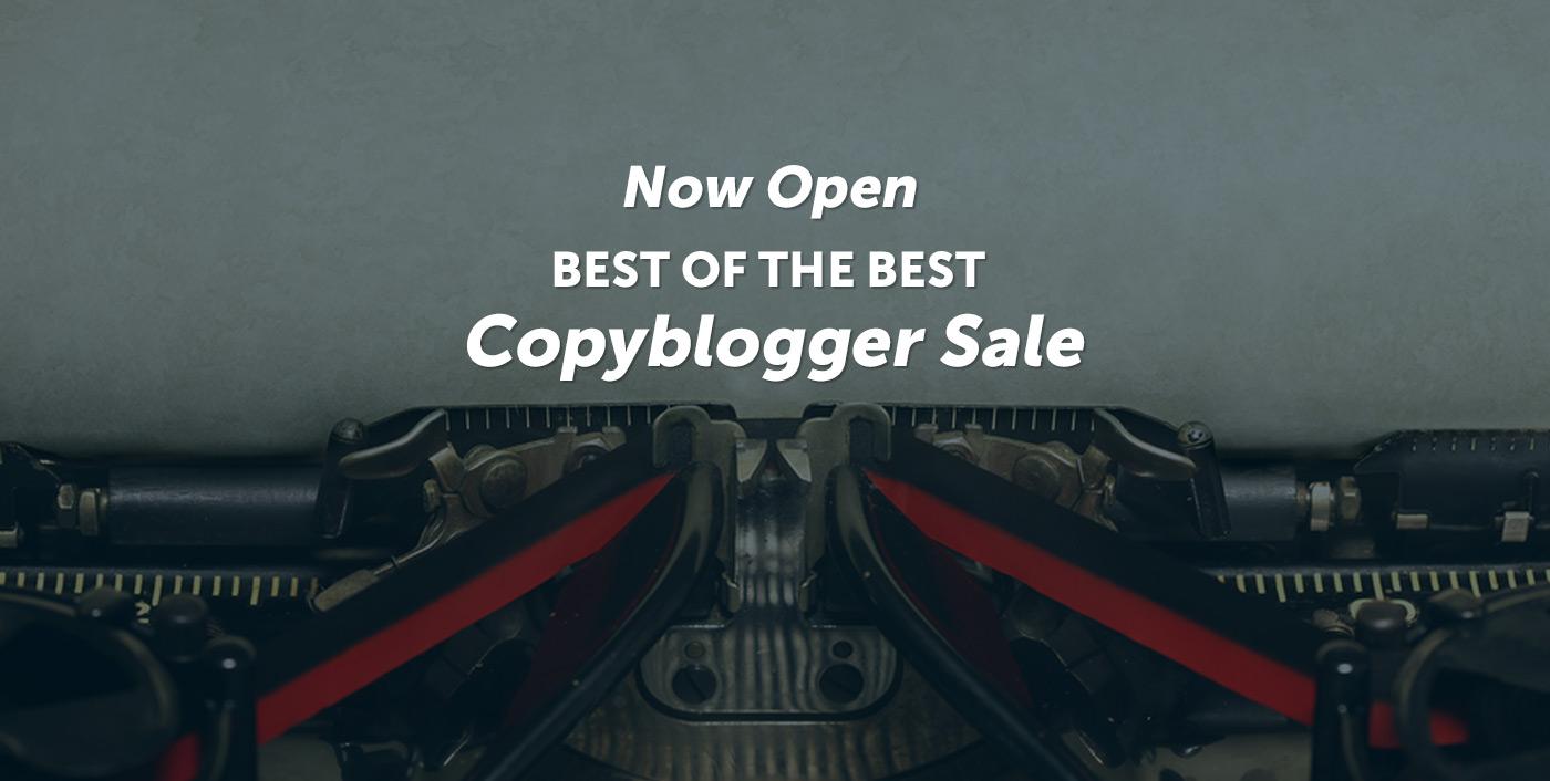 Ora aperto - Il meglio del meglio - Vendita di Copyblogger