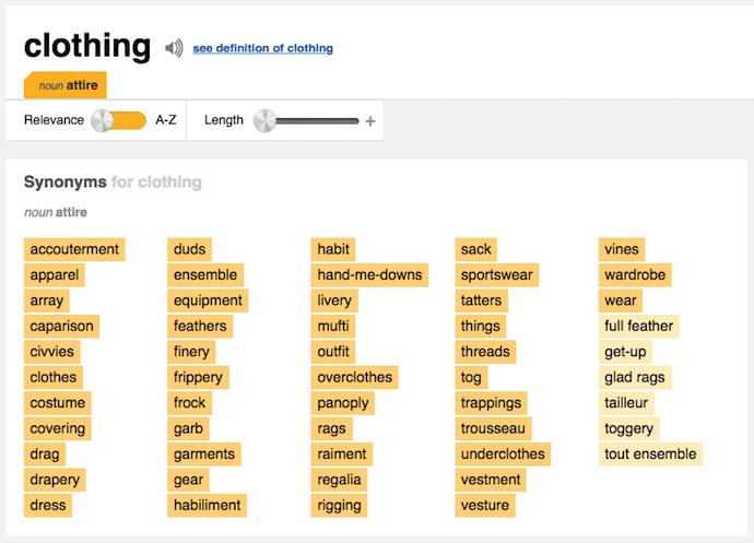 """Esercizio di brainstorming utilizzando Thesaurus.com per cercare sinonimi di abbigliamento. """"Width ="""" 562 """"style ="""" larghezza: 562px; blocco di visualizzazione; margine sinistro: auto; margin-right: auto; """"srcset ="""" https://blog.hubspot.com/hs-fs/hubfs/thesaurus-synonies-logo-brainstorm.png?width=281&name=thesaurus-synonies-logo-brainstorm.png 281w , https://blog.hubspot.com/hs-fs/hubfs/thesaurus-synonies-logo-brainstorm.png?width=562&name=thesaurus-synonies-logo-brainstorm.png 562w, https: //blog.hubspot. com / hs-fs / hubfs / thesaurus-sinonimi-logo-brainstorm.png? larghezza = 843 e nome = thesaurus-sinonimi-logo-brainstorm.png 843w, https://blog.hubspot.com/hs-fs/hubfs/thesaurus -synonym-logo-brainstorm.png? larghezza = 1124 e nome = thesaurus-sinonimi-logo-brainstorm.png 1124w, https://blog.hubspot.com/hs-fs/hubfs/thesaurus-synonies-logo-brainstorm.png? larghezza = 1405 e nome = thesaurus-sinonimi-logo-brainstorm.png 1405w, https://blog.hubspot.com/hs-fs/hubfs/thesaurus-synonies-logo-brainstorm.png?width=1686&name=thesaurus-synonies-logo -brainstorm.png 1686w """"dimensioni ="""" (larghezza massima: 562px) 100vw, 562px"""