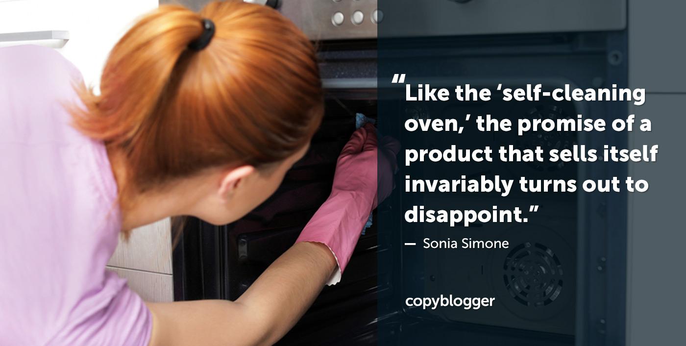 """Come il """"forno autopulente"""", la promessa di un prodotto che si vende si rivela invariabilmente deludente. - Sonia Simone"""
