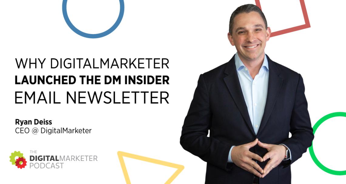 DM Insider newsletter via email