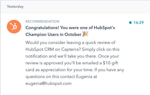 """La notifica in-app di HubSpot agli utenti che richiedono di lasciare una recensione. """"Width ="""" 482 """"style ="""" width: 482px; blocco di visualizzazione; margine: 0px auto; """"srcset ="""" https://blog.hubspot.com/hs-fs/hubfs/in-app-notification.png?width=241&name=in-app-notification.png 241w, https: // blog.hubspot.com/hs-fs/hubfs/in-app-notification.png?width=482&name=in-app-notification.png 482w, https://blog.hubspot.com/hs-fs/hubfs/in -app-notification.png? width = 723 & name = in-app-notification.png 723w, https://blog.hubspot.com/hs-fs/hubfs/in-app-notification.png?width=964&name=in- app-notification.png 964w, https://blog.hubspot.com/hs-fs/hubfs/in-app-notification.png?width=1205&name=in-app-notification.png 1205w, https: // blog. hubspot.com/hs-fs/hubfs/in-app-notification.png?width=1446&name=in-app-notification.png 1446w """"dimensioni ="""" (larghezza massima: 482px) 100vw, 482px"""