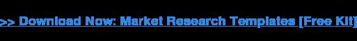 >> Scarica ora: modelli di ricerche di mercato [Free Kit]