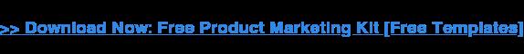 → Scarica ora: kit di marketing prodotto gratuito [Free Templates]