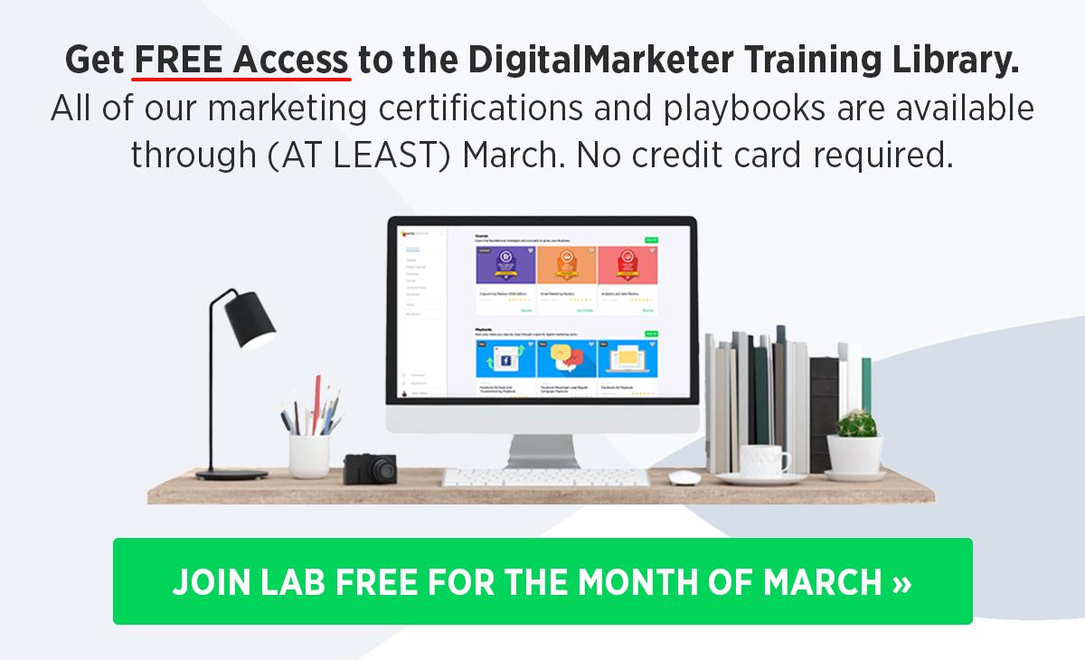 Ottieni l'accesso gratuito alla libreria di formazione di DigitalMarketer