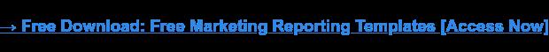 Scarica ora: modelli di report di marketing gratuiti