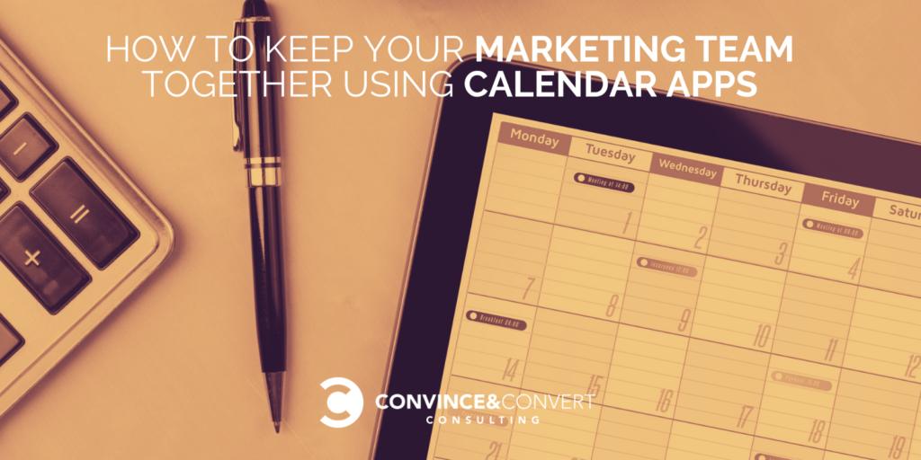 Come mantenere insieme il team di marketing utilizzando le app di calendario