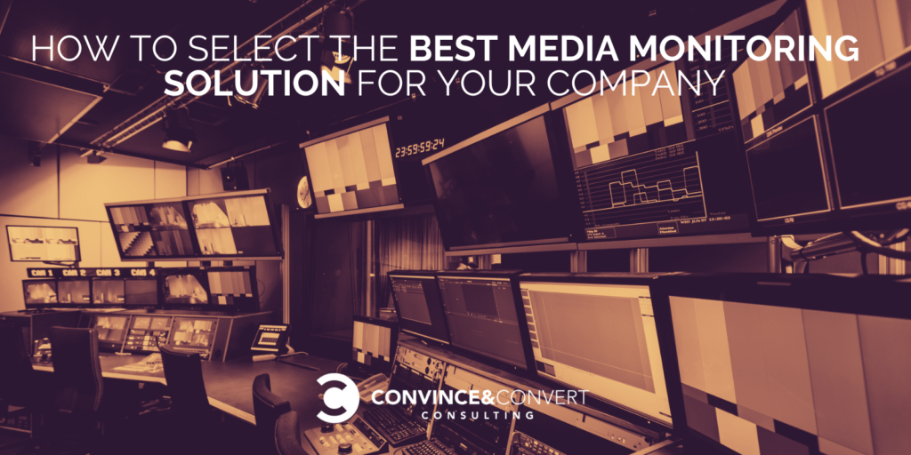 Come selezionare la migliore soluzione di monitoraggio multimediale per la tua azienda