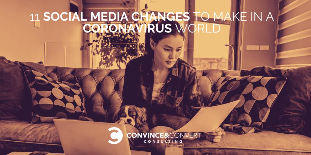 11 Modifiche ai social media da apportare in un mondo di Coronavirus