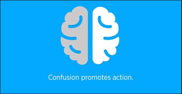 La confusione promuove l'azione
