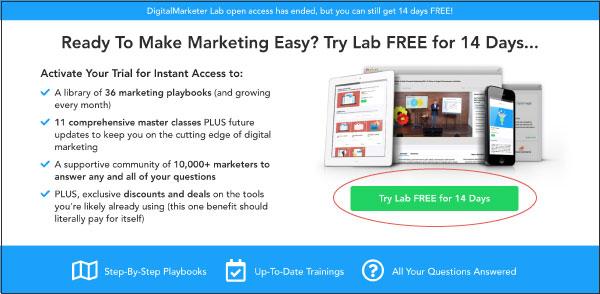 Un esempio di CTA Try Lab di DigitalMarketer gratuito per 14 giorni