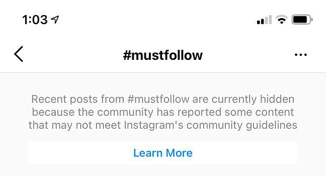 Il messaggio che i post che utilizzano l'hashtag devono seguire sono stati nascosti potrebbe significare che sei stato shadowban su Instagram per aver utilizzato quell'hashtag