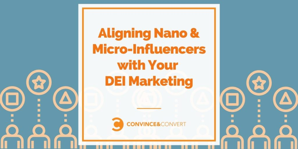 Allineare Nano e Micro-Influencer con il tuo DEI Marketing